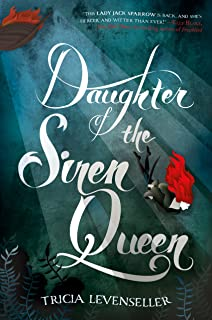 Daughter of the Siren Queen (Daughter of the Pirate King Book 2)