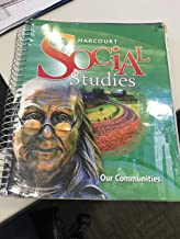 Harcourt Social Studies: Teacher Edition Grade 3 Our Communities 2010
