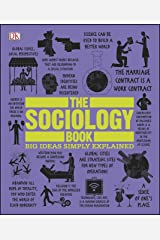 The Sociology Book: Big Ideas Simply Explained (English Edition) eBook Kindle
