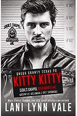 Kitty Kitty (Souls Chapel Revenants MC Book 5) Kindle Edition