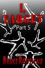 I, Target (Part 5) (English Edition)