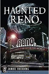 Haunted Reno (Haunted America) Kindle Edition