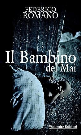 Il Bambino Del Mai (Drama Vol. 2)