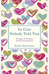 In Case Nobody Told You: Passages of Wisdom and Encouragement (English Edition) Versión Kindle