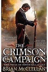 The Crimson Campaign (Powder Mage series Book 2) Kindle Edition