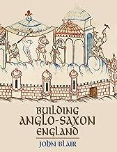 Building Anglo-Saxon England (English Edition)
