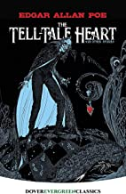 The Tell-Tale Heart: And Other Stories (Dover Children's Evergreen Classics)