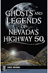 Ghosts and Legends of Nevada's Highway 50 (Haunted America) Kindle Edition