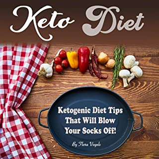 Keto Diet: Ketogenic Diet Tips That Will Blow Your Socks Off