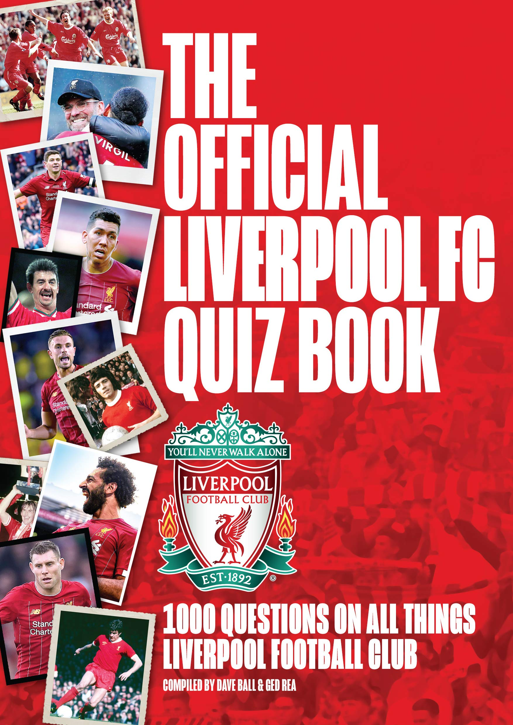 Image OfThe Official Liverpool FC Quiz Book: 1,000 Questions On All Things Liverpool Football Club (English Edition)