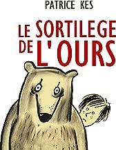 LE SORTILÈGE DE L'OURS (French Edition)