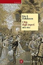 L'Età degli imperi: 1875-1914 (Italian Edition)