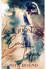 The Ghost of Emily Tapper Kindle Edition