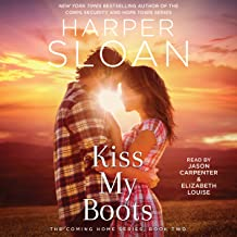 Kiss My Boots: The Coming Home Series, Book 2