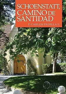 Schoenstatt, Camino de Santidad (Spanish Edition)