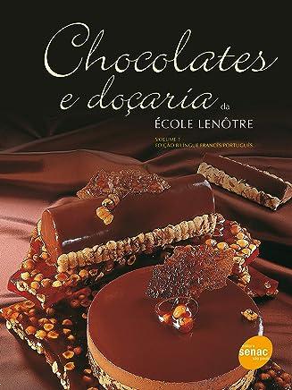 Chocolates e doçaria Volume I