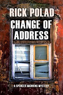 Change of Address (A Spencer Manning Mystery Book 1)