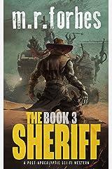 The Sheriff 3: A post-apocalyptic sci-fi western (Sheriff Duke) Kindle Edition