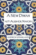 A New Diwan (h/t Alisher Navoiy)