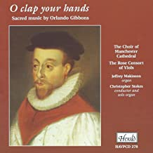 orlando gibbons o clap your hands