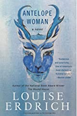 Antelope Woman: A Novel Kindle Edition
