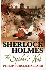 Sherlock Holmes - The Spider's Web Kindle Edition