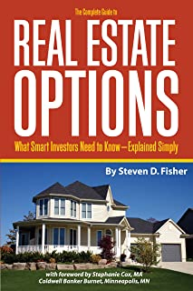The Complete Guide to Real Estate Options: What Smart Investors Need to Know - Explained Simply