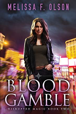 Blood Gamble (Disrupted Magic Book 2)