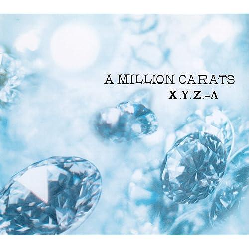 A MILLION CARATS