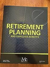 RETIREMENT PLANNING+EMPLOYEE BENEFITS