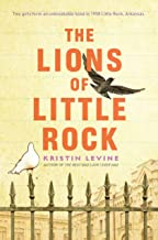 {Kristin Levine} - hardcover The Lions of Little Rock