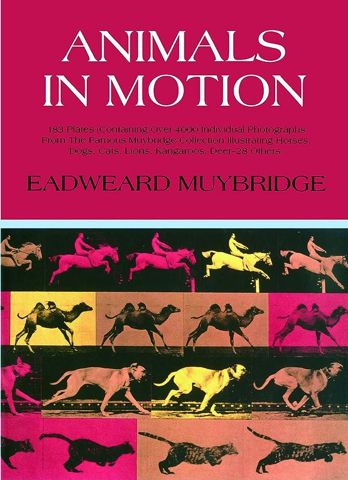 技術血ずるいAnimals in Motion (Dover Anatomy for Artists) (English Edition)