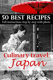 Culinary travel: Japan. 50 Best Recipes. Full instructions s