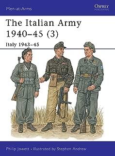 The Italian Army 1940–45 (3): Italy 1943–45 (Men-at-Arms) (v. 3)