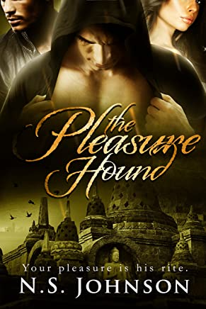The Pleasure Hound (The Pleasure Hound Series Book 1)