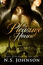The Pleasure Hound (The Pleasure Hound Series Book 1)