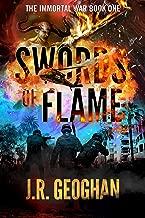 Swords of Flame (The Immortal War Series Book 1)