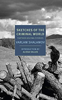 Sketches of the Criminal World: Further Kolyma Stories (New York Review Books Classics) (English Edition)