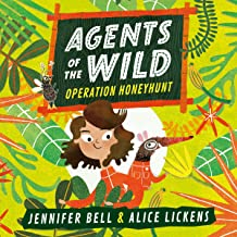 Agents of the Wild: Operation Honeyhunt: Agent of the Wild, Book 1