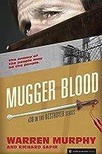 Mugger Blood (The Destroyer Book 30)