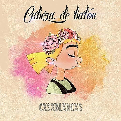 Cabeza De Balón de Cxsxblxncxs en Amazon Music - Amazon.es