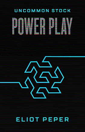 Uncommon Stock: Power Play (The Uncommon Series Book 2) (English Edition)