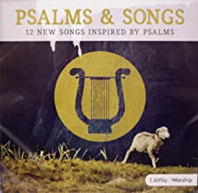 Psalms & Songs 12 New Songs Inspired By Psalms