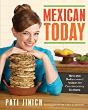 Mexican Today: New and Rediscovered Recipes for Contemporary Kitchens PDF