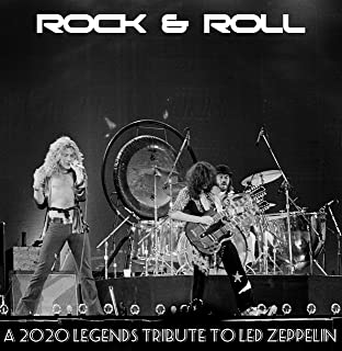 Rock & Roll: A 2020 Legends Tribute To Led Zeppelin [Explicit]