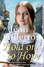Hold On To Hope (East End Nolan Family series Book 4)