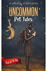 Uncommon Pet Tales (Read on the Run) Kindle Edition