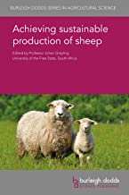 Achieving sustainable production of sheep (Burleigh Dodds Series in Agricultural Science Book 22)