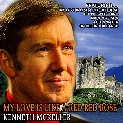 My Love Is Like a Red Red Rose (Remastered)