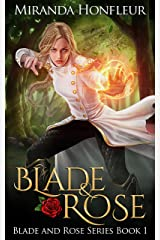 Blade & Rose (Blade and Rose Book 1) Kindle Edition